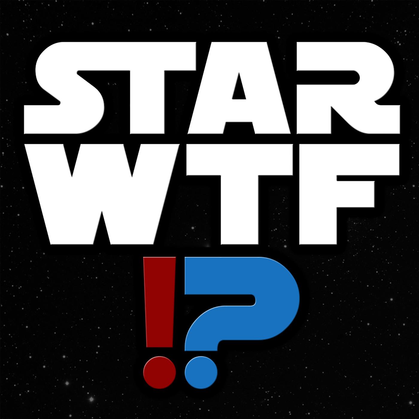 Star WTF!?